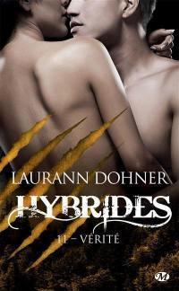 Hybrides. Volume 11, Vérité