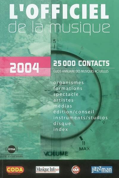 L'officiel de la musique, 2004