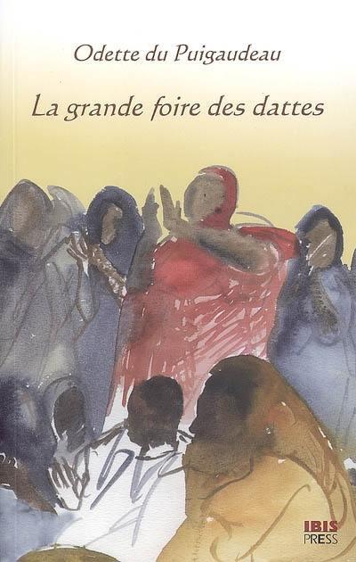 La grande foire des dattes : Adrar mauritanien