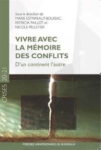 Vivre avec la mémoire des conflits