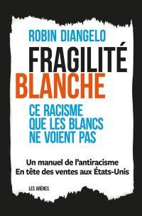 Fragilité blanche