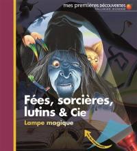 Fées, sorcières, lutins & Cie