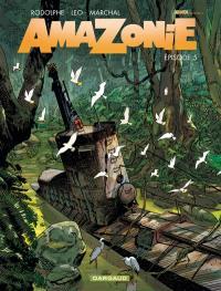 Amazonie. Volume 5,
