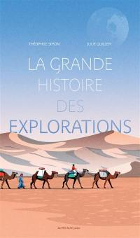 La grande histoire des explorations