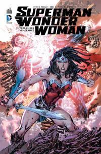 Superman & Wonder Woman. Volume 2, Très chère vengeance