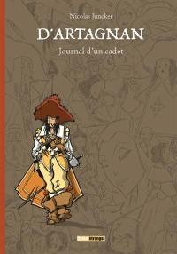D'Artagnan, journal d'un cadet
