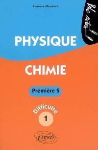 Physique chimie première S, niveau de difficulté 1