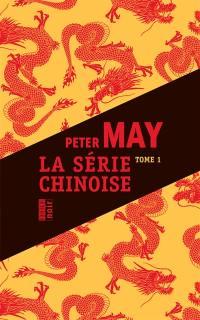 La série chinoise. Volume 1,