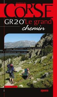 GR 20, le grand chemin
