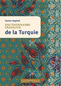 Dictionnaire insolite de la Turquie
