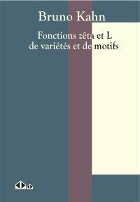 Fonctions zêta et L de variétés et de motifs