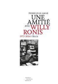Une amitié avec Willy Ronis