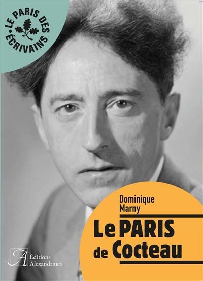 Le Paris de Cocteau