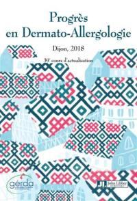 Progrès en dermato-allergologie