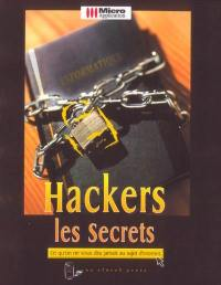 Hackers, les secrets