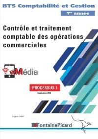 Contrôle et traitement comptable des opérations commerciales : BTS comptabilité et gestion 1re année : processus 1, applications PGI
