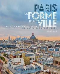 Paris, la forme d'une ville