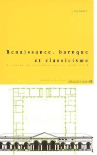 Renaissance, baroque et classicisme