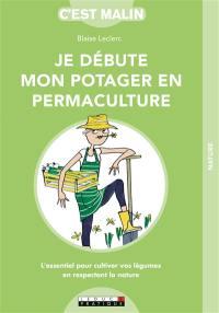 Je débute mon potager en permaculture