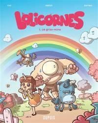 Lolicornes. Volume 1, La grise-mine