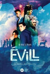 Evill, le destin des Proscrits