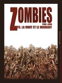 Zombies. Volume 0, La mort et le mourant