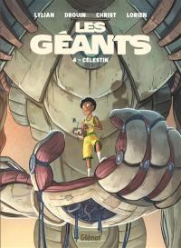 Les géants. Vol. 4. Célestin