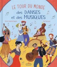Le tour du monde des danses et des musiques