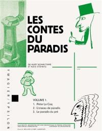 Les contes du paradis. Volume 1,