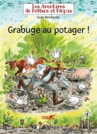 Les aventures de Pettson et Picpus, Grabuge au potager !