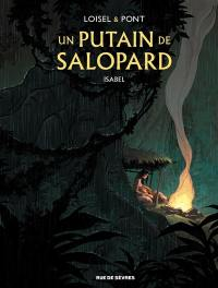 Un putain de salopard