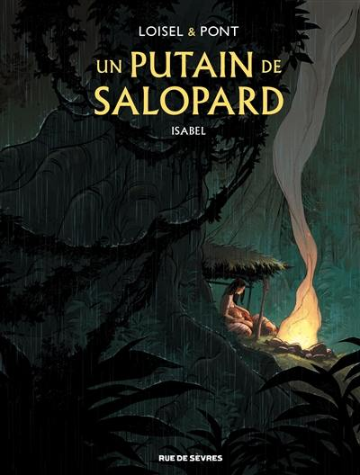 Un putain de salopard, Isabel, Vol. 1