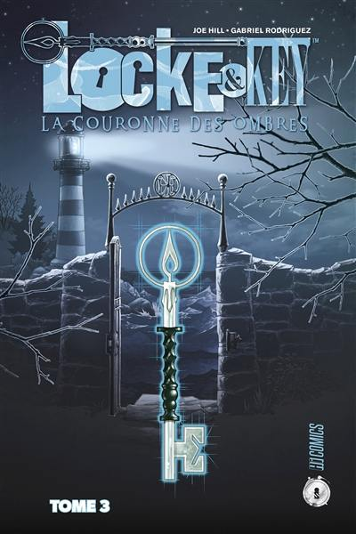 Locke & Key. Volume 3, La couronne des ombres