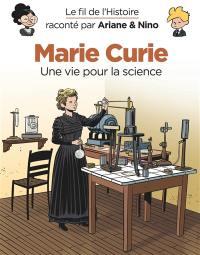 Le fil de l'histoire raconté par Ariane & Nino. Volume 35, Marie Curie
