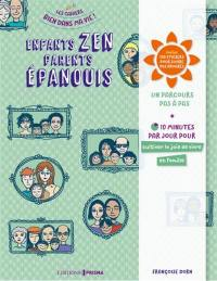 Enfants zen, parents épanouis