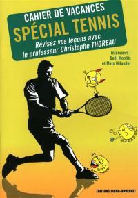 Cahier de vacances spécial tennis