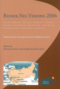 Russie, NEI, visions 2006