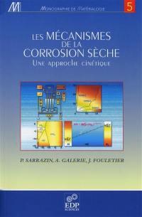 Les mécanismes de la corrosion sèche