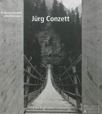 Entretiens avec Jürg Conzett = In discussion with Jürg Conzett