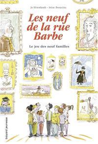 Les neuf de la rue Barbe. Volume 3, Le jeu des neuf familles