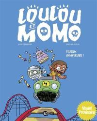 Loulou et Momo. Vol. 4. Peureux anniversaire !