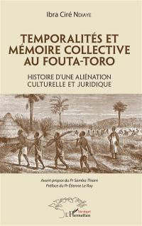 Temporalités et mémoire collective au Fouta-Toro