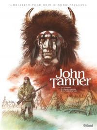 John Tanner. Volume 2, Le chasseur des hautes plaines de la Saskatchewan