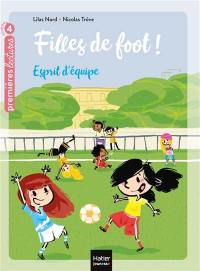 Filles de foot !. Volume 2, Esprit d'équipe