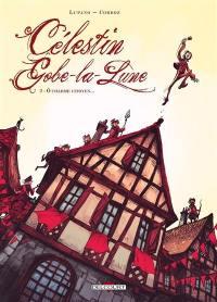 Célestin Gobe-la-Lune. Vol. 2. O, charme citoyen...