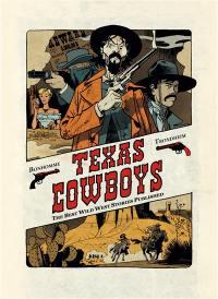 Texas cowboys. Volume 1,