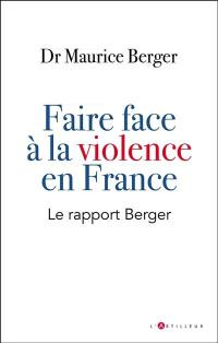 Faire face à la violence en France