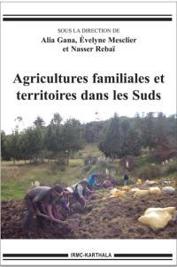 Agricultures familiales et territoires dans les Suds