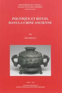 Politique et rituel dans la Chine ancienne