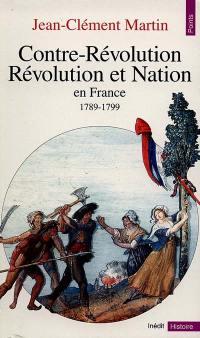 Contre-révolution, Révolution et nation en France